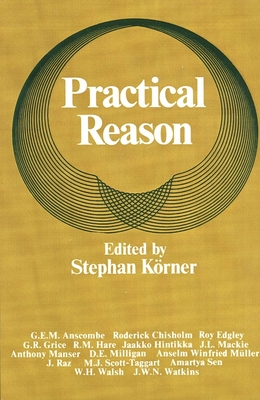 Practical Reason - Kvrner, Stephen (Editor)