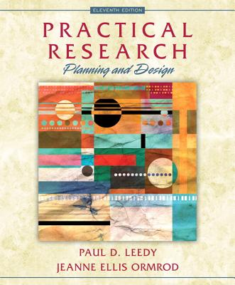 Practical Research: Planning and Design with Enhanced Pearson Etext -- Access Card Package - Leedy, Paul D, and Ormrod, Jeanne Ellis