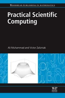 Practical Scientific Computing - Ali, Muhammad, and Zalizniak, Victor