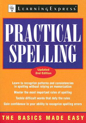 Practical Spelling - Learning Express LLC (Compiled by)