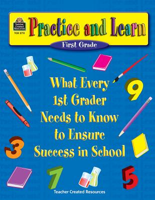 Practice and Learn, First Grade - Smith, Jodene