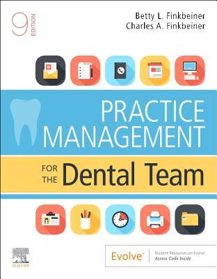 Practice management for the dental team - Finkbeiner, Betty Ladley