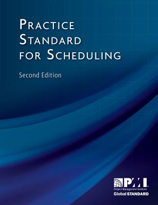Practice Standard for Scheduling - Project Management Institute