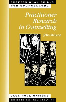 Practitioner Research in Counselling - McLeod, John