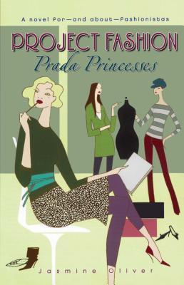 Prada Princesses - Oliver, Jasmine