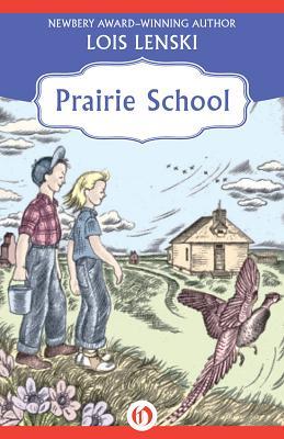 Prairie School - Lenski, Lois