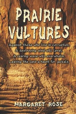Prairie Vultures - Rose, Margaret, Dr.