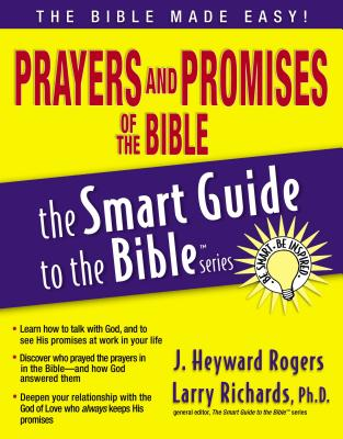 Prayers and Promises of the Bible - Rogers, Jonathan, and Richards, Larry, Dr. (Editor)