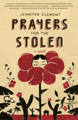 Prayers for the Stolen - Clement, Jennifer