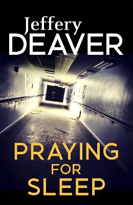 Praying for Sleep - Deaver, Jeffery