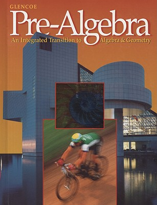 Pre-Algebra: An Integrated Transition to Algebra & Geometry - Price, Jack, and Rath, Jim, and Leschensky, William