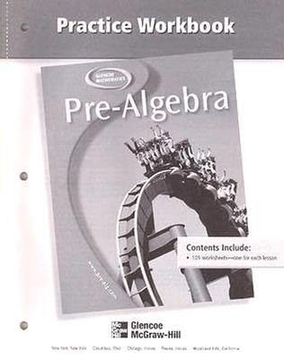 Pre-Algebra Practice Workbook - McGraw-Hill Education