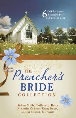 Preacher's Bride Collection - Comeaux, Kimberley, and Dykes, Kristy, and Franklin, Darlene