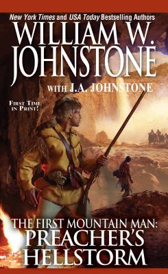 Preacher's Hellstorm - Johnstone, William W, and Johnstone, J A