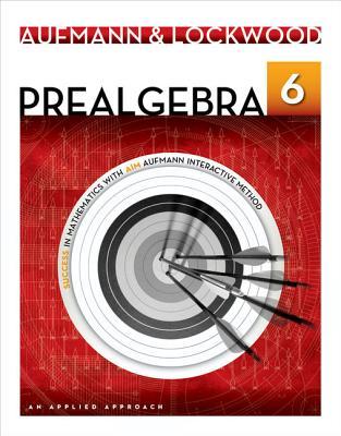 Prealgebra: An Applied Approach - Aufmann, Richard N, and Lockwood, Joanne