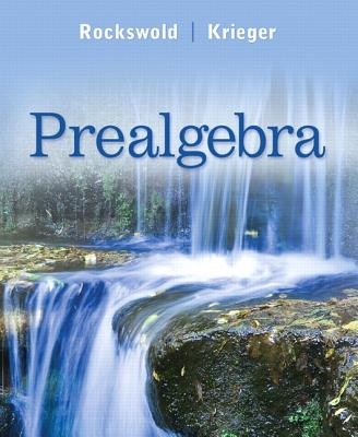 Prealgebra - Rockswold, Gary K., and Krieger, Terry A.