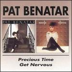 Precious Time/Get Nervous