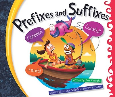 Prefixes and Suffixes - Heinrichs, Ann