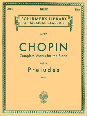 Preludes (Mikuli): Piano Solo - Chopin, Frederic (Composer), and Mikuli, C (Editor)