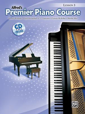 Premier Piano Course Lesson Book, Bk 3: Book & CD - Alexander, Dennis, and Kowalchyk, Gayle, and Lancaster, E L