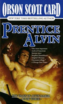 Prentice Alvin: The Tales of Alvin Maker, Volume III - Card, Orson Scott