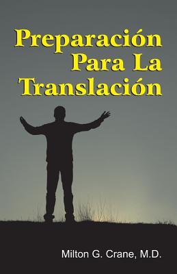 Preparation for Translation (Spanish) - Crane, Milton G