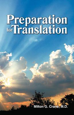 Preparation for Translation - Crane, Milton G
