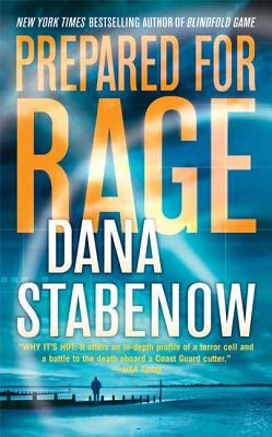Prepared for Rage - Stabenow, Dana