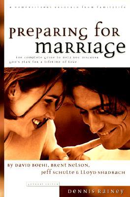 Preparing for Marriage - Rainey, Dennis, and Rainey, Barbara