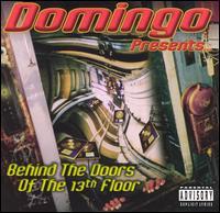 Presents: Behind the Doors of 13th Floor - Domingo