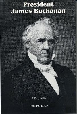 President James Buchanan - Klein, Philip S