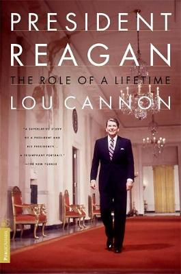 President Reagan the Role of a Lifetime - Cannon, Lou