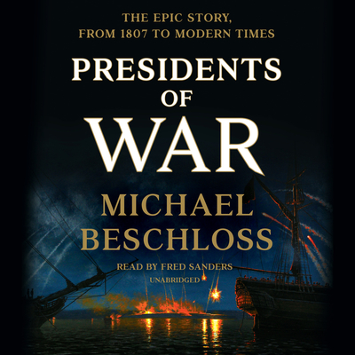 Presidents of War - Beschloss, Michael
