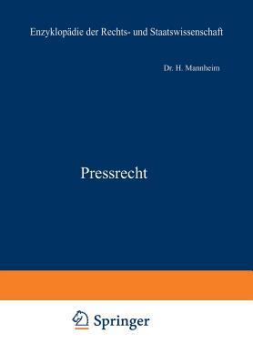 Pressrecht - Mannheim, H, and Kohlrausch, Eduard (Editor), and Kaskel, Walter (Editor)