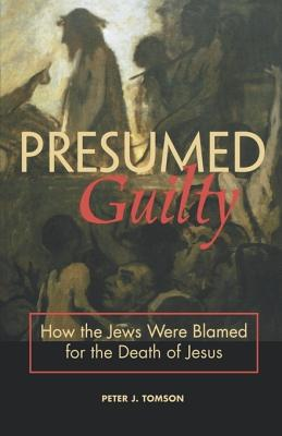 Presumed Guilty - Tomson, Peter J