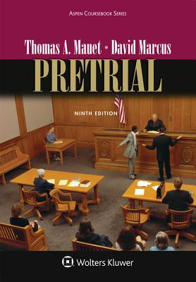 Pretrial - Mauet, Thomas A