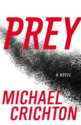 Prey - Crichton, Michael