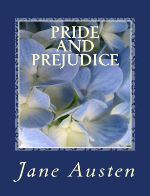 Pride and Prejudice [Large Print Unabridged Edition]: The Complete & Unabridged Original Classic Edition - Holden, S M (Editor), and Press, Summit Classic (Editor), and Austen, Jane