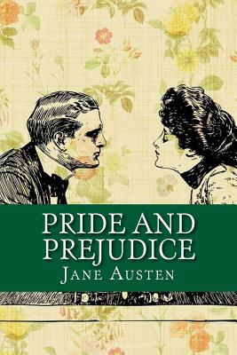 Pride and Prejudice - Jane Austen, and Pixabay (Photographer)
