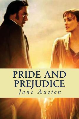 Pride and Prejudice - Austen, Jane, and Clark, Madison (Editor)