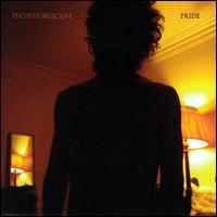 Pride - Phosphorescent
