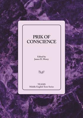 Prik of Conscience PB - Morey, James H (Editor)