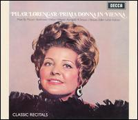 Prima Donna in Vienna - Pilar Lorengar (soprano); Vienna State Opera Orchestra; Walter Weller (conductor)