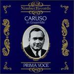 Prima Voce: Caruso in Ensemble