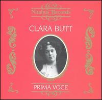 Prima Voce: Clara Butt - Clara Butt (contralto); Grace Torrens (piano); Landon Ronald (piano)