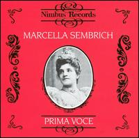 Prima Voce: Marcella Sembrich - Antonio Scotti (vocals); Emilio de Gogorza (vocals); Marcella Sembrich (vocals)