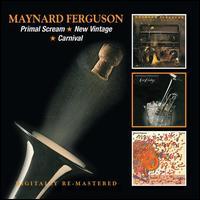 Primal Scream/New Vintage/Carnival - Maynard Ferguson