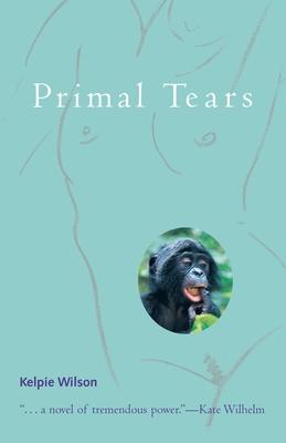Primal Tears - Wilson, Kelpie