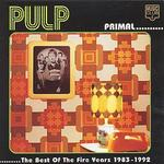 Primal: The Best of the Fire Years