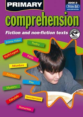 Primary Comprehension: Bk. D: Fiction and Nonfiction Texts -